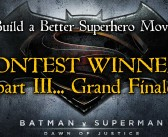 "And the Grand Prize for the Best ""Better Superhero Movie""…"
