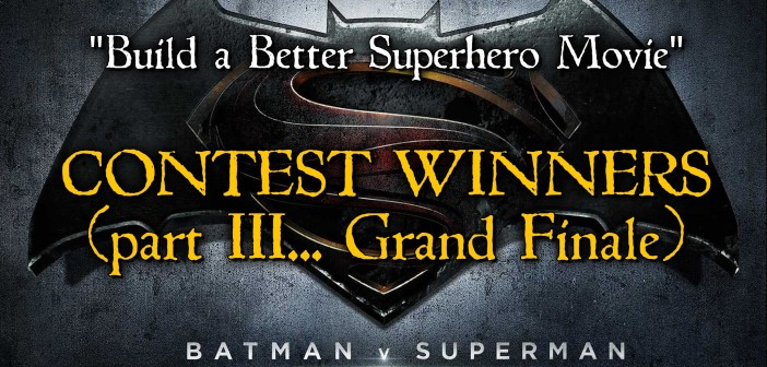"""And the Grand Prize for the Best """"Better Superhero Movie""""…"""